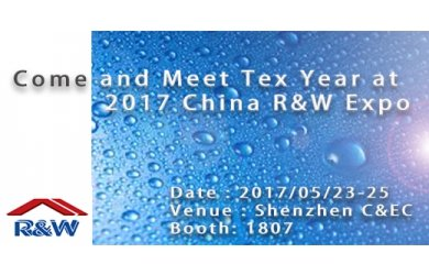 Come and meet Tex Year at 2017 China R&W Expo
