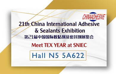 Meet Tex Year at 21th China International Adhesive & Sealants Exhibition